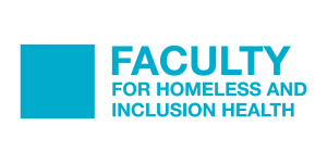 Faculty for Homeless and Inclusion Health